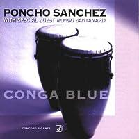 Conga Blue by Poncho Sanchez w/Mongo Santamaria (1996-09-10)