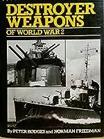 Destroyer Weapons of World War II