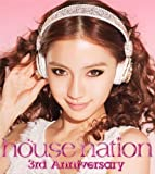 HOUSE NATION 3rd Anniversary
