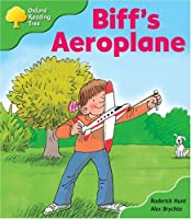 Oxford Reading Tree: Stage 2: More Storybooks: Biff's Aeroplane: Pack B