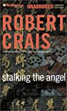 Stalking the Angel (Elvis Cole Novels)