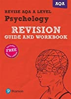 Revise AQA A Level Psychology Revision Guide and Workbook: with FREE online edition (REVISE AS/A level AQA Psychology)