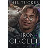 The Iron Circlet (The Chronicles of the Black Gate) (Volume 4)