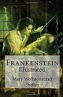 Frankenstein illustrated