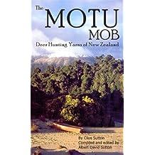 The Motu Mob - Deer Hunting Yarns of New Zealand
