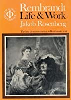 Rembrandt: Life and Work