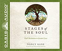 Stages of the Soul: God's Invitation to Greater Love, Library Edition
