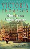 Murder on Union Square (A Gaslight Mystery)