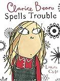 Clarice Bean Spells Trouble