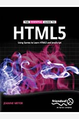 The Essential Guide to HTML5: Using Games to learn HTML5 and JavaScript (Essential Guide To...) (English Edition) Kindle版