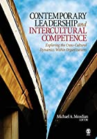 Contemporary Leadership and Intercultural Competence: Exploring the Cross-Cultural Dynamics Within Organizations by Unknown(2008-10-29)