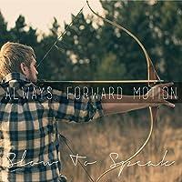 Always, Forward Motion