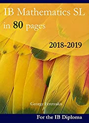IB Mathematics SL in 80 pages: 2018-2019 (English Edition)