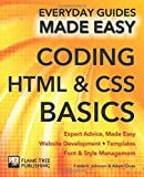 Coding HTML and CSS: Expert Advice, Made Easy (Everyday Guides Made Easy) by Frederic Johnson(2015-01-20)