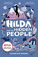 Hilda and the Hidden People: Netflix Original Series Book 1