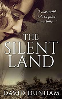 The Silent Land by [Dunham, David]