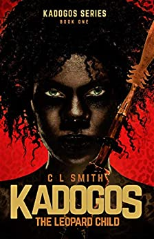 The Leopard Child (Kadogos Book 1) by [Smith, C L]
