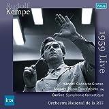 ヘンデル : 合奏協奏曲 | モーツァルト : ピアノ協奏曲 第24番 | ベルリオーズ : 幻想交響曲 (Handel : Concerto Grosso | Mozart : Piano Concerto No.24 | Berlioz : Symphonie fantastique   Rudolf Kempe & Orchestre National de la RTF) (1959 Live) [2CD]