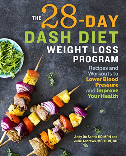 The 28 Day Dash Diet Weight Lo...