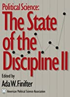 Political Science the State of the Discipline II