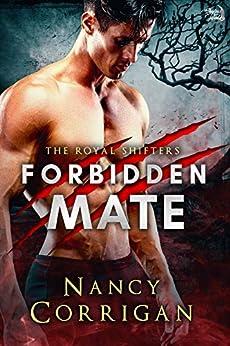 Forbidden Mate (Shifter World: Royal-Kagan series Book 8) by [Corrigan, Nancy]