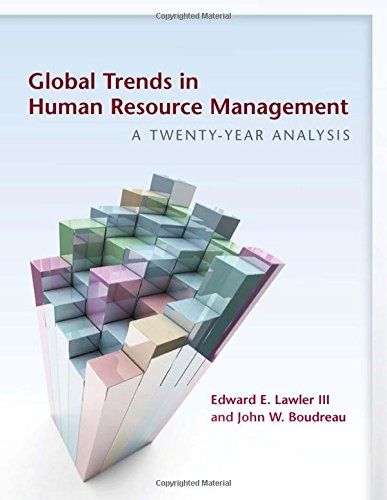 Download Global Trends in Human Resource Management: A Twenty-Year Analysis 0804791295