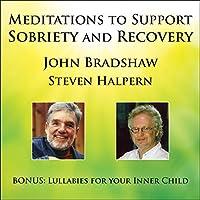 Meditations to Support Sobriet