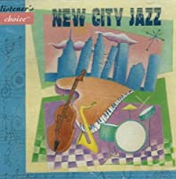 New City Jazz (Listener's Choice) (1995-05-03)