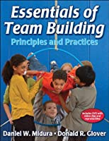 Essentials of Team Building: Principles And Practices