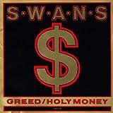 Greed / Holy Money