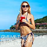 Give Me the Sunshine (Bermuda Twins Remix)