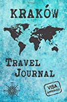 Kraków Travel Journal: Notebook 120 Pages 6x9 Inches - City Trip Vacation Planner Travel Diary Farewell Gift Holiday Planner