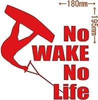 カッティングステッカー No WAKE No Life (ウェイクボード)・6 約180mm×約195mm レッド 赤