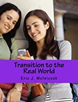 Transition to the Real World: From College Student to Professional [並行輸入品]