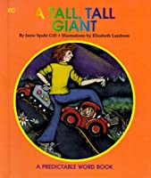 A Tall, Tall Giant (Predictable Word Books)