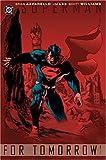 Superman: For Tomorrow VOL 01