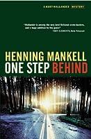 One Step Behind (Kurt Wallender Mystery S.)