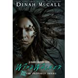 Windwalker: The Prophecy Series