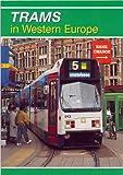 Trams in Western Europe (Transport)
