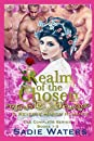 Realm of the Chosen: A Reverse Harem Romance: The Complete Series Books 1 - 3