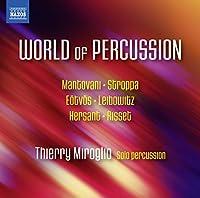 World Of Percussion [Thierry Miroglio] [NAXOS: 8573520] by Thierry Miroglio