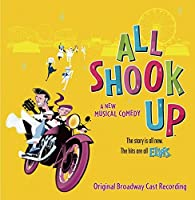 All Shook Up by Original Broadway Cast Recording (2006-08-02)