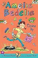 Amelia Bedelia Chapter Book #6: Amelia Bedelia Cleans Up by Herman Parish(2015-03-03)
