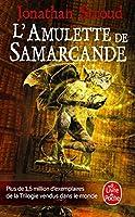 L'Amulette de Samarcande: La Trilogie de Bartimeus, 1 (Le Livre de Poche)