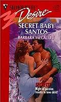 Secret Baby Santos (Secrets) (Silhouette Desire)