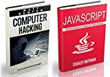 Javascript: The Ultimate Guide to Javascript Programming and Computer Hacking (javascript for beginners, how to program, hacking exposed, hacking, how ... CSS, Java, PHP Book 12) (English Edition)