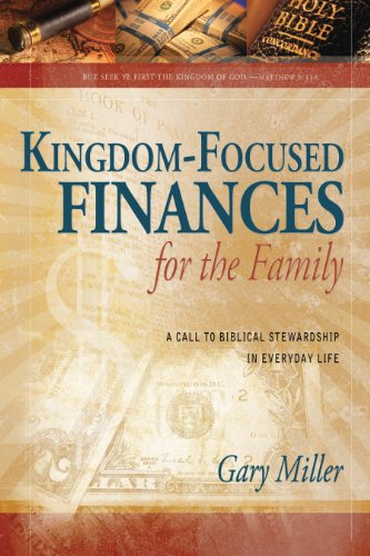 Download Kingdom-Focused Finances for the Family (Kingdom Focused Finances) 1936208083