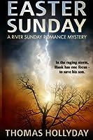 Easter Sunday (River Sunday Romance Mysteries)