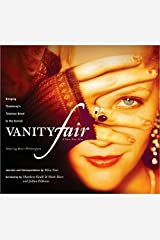 Vanity Fair: Bringing Thackeray's Timeless Novel to the Screen Paperback