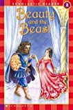 Beauty and the Beast (Scholastic Readers)
